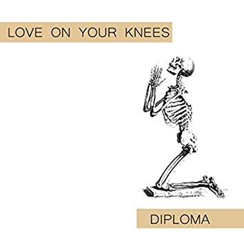Love on Your Knees