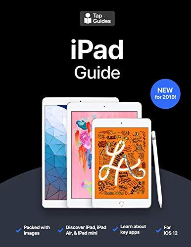 iPad Guide: The Ultimate Guide to iPad, iPad Air, & iPad mini