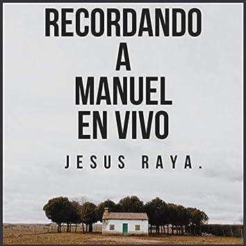 Recordando a Manuel (feat. Rayos de Culiacan)