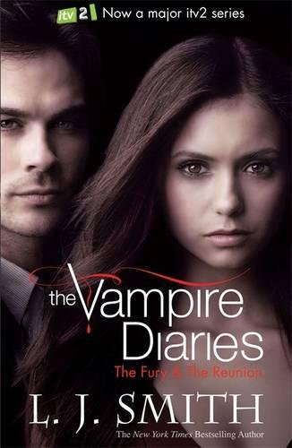 The Vampire Diaries. Fury And The Reunion: Book 3