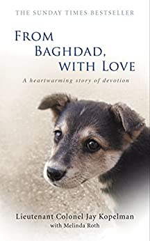 From Baghdad, With Love by [Jay Kopelman, Melinda Roth]