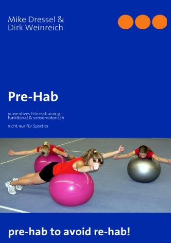 Pre-Hab: präventives Fitnesstraining - funktional & sensomotorisch