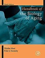 Handbook of the Biology of Aging (Handbooks of Aging)