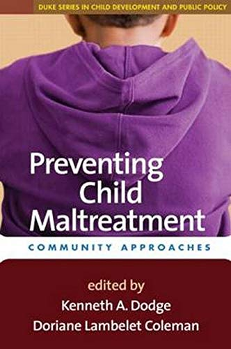 Image OfPreventing Child Maltreatment: Community Approaches (The Duke Series In Child Development And Public Policy)