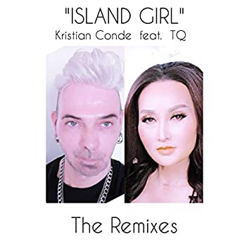 Island Girl (The Remixes)