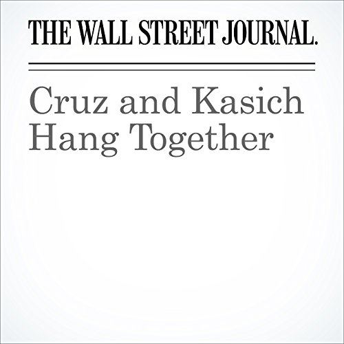 Cruz and Kasich Hang Together cover art
