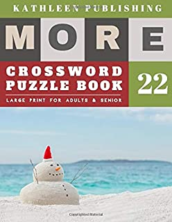 Crossword Puzzles Large Print: crosswords for beginners   More Large Print   Hours of brain-boosting entertainment for adults and kids   snowman design (crossword books quick)