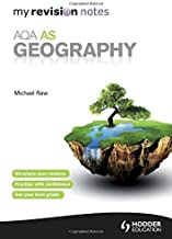 My Revision Notes: AQA AS Geography (MRN) by Michael Raw (2012-01-27)