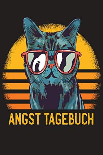 Angst Tagebuch: Angsttagebuch um Panikattacken loszuwerden | Angstbewältigung | Panik Tagebuch | Ängste überwinden | Blockaden loswerden | Mietze Katze mit Brille