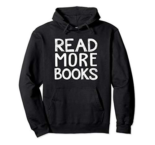 Read More Books - English School Teacher Reading Book Lover Pullover Hoodie