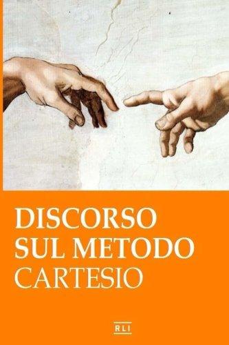 R. Cartesio. Discorso sul metodo