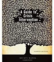 A Guide to Crisis Intervention 4th (Fourth) Edition