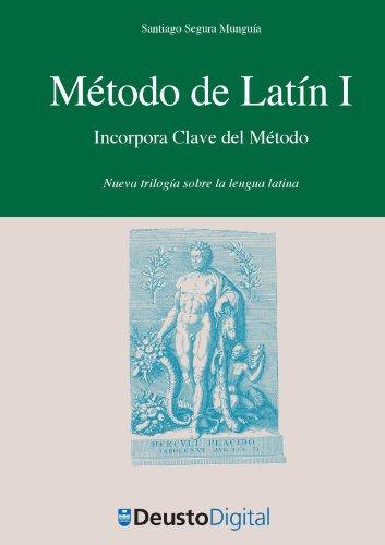 Método de Latín I: Incorpora Clave del Método (Letras nº 55)