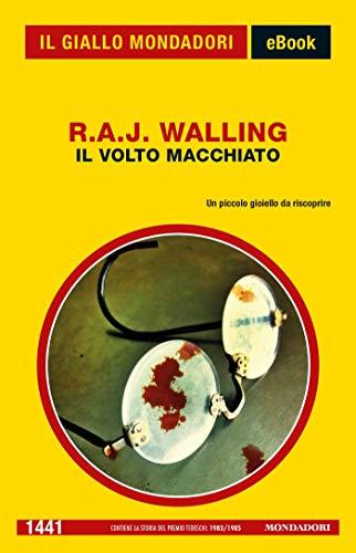 Il volto macchiato (Il Giallo Mondadori) (Italian Edition)