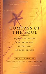 The book, Compass of The Soul, by Lynn. A. Robinson.