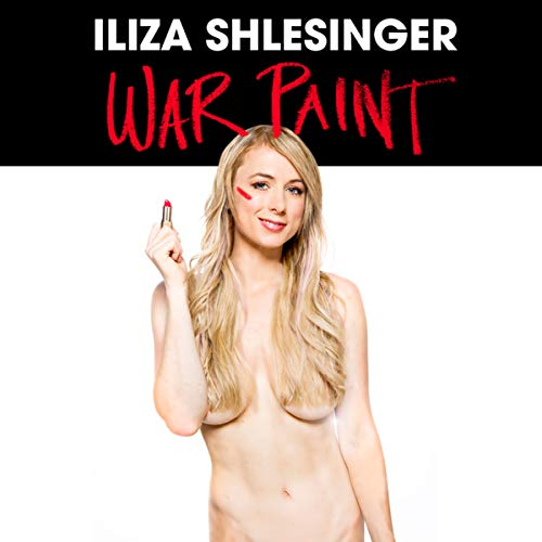 War Paint                   By:                                                                                                                                 Iliza Shlesinger                               Narrated by:                                                                                                                                 Iliza Shlesinger                      Length: 1 hr and 11 mins     87 ratings     Overall 4.5