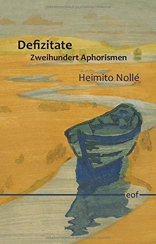 Defizitate: Zweihundert Aphorismen (edition offenes feld)