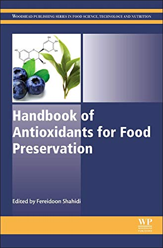Handbook of Antioxidants for Food Preservation (Woodhead Publishing Series in Food Science, Technology and Nutrition)