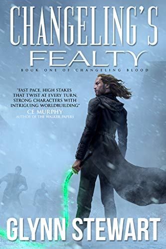 Changeling's Fealty (Changeling Blood Book 1) (English Edition)