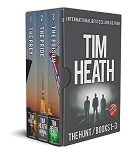 The Hunt series Books 1-3: The Hunt series Boxset by [Tim Heath]
