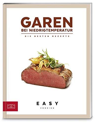 Garen bei Niedrigtemperatur (Easy Kochbücher)