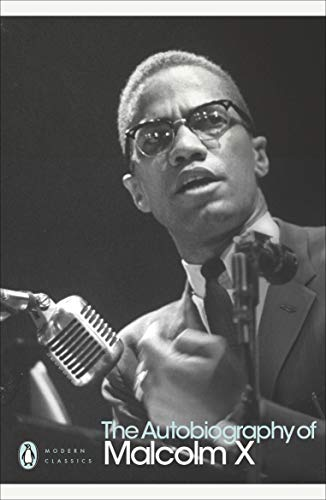 The Autobiography of Malcolm X (Penguin Modern Classics)