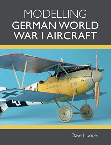 Modelling German World War I Aircraft