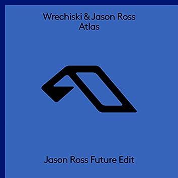 Atlas (Jason Ross Future Edit)