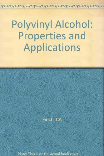 Polyvinyl Alcohol: Properties and Applications