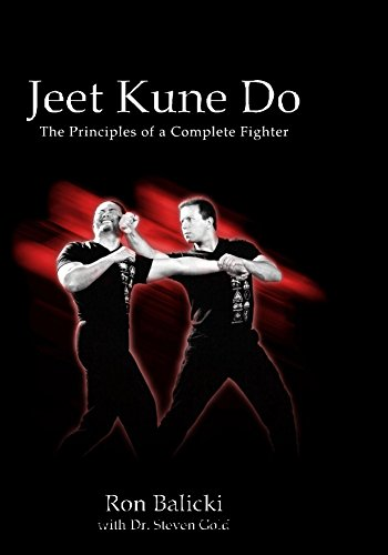 Jeet Kune Do: The Principles of a Complete Fighter (The Complete JKD Book 1) (English Edition)