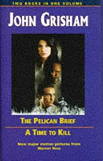"John Grisham Omnibus: ""Pelican Brief"", ""Time to Kill"""
