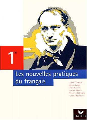Les nouvelles pratiques du français, 1ère : Manuel