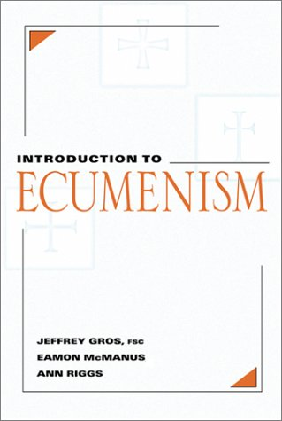 Compare Textbook Prices for Introduction to Ecumenism 0 Edition ISBN 9780809137947 by Jeffrey Gros,Ann Riggs,Eamon McManus