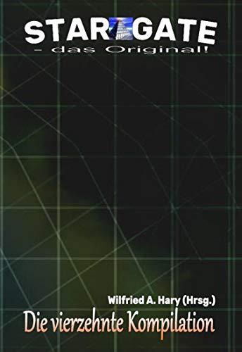 """STAR GATE – das Original: Die 14. Kompilation  : """"Die Bände 131 bis 140 der laufenden Serie STAR GATE – das Original – zusammengefasst!"""" (STAR GATE - das Original - Kompilation) (German Edition)"""