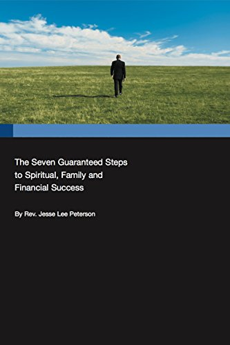 The Seven Guaranteed Steps to Spiritual, Family and Financial Success (English Edition)