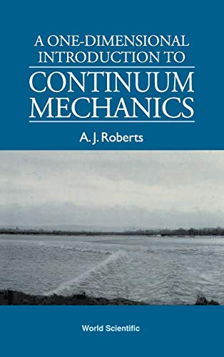 One-Dimensional Introduction To Continuum Mechanics, A
