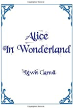 Alice In Wonderland Lewis Carroll: Original 1865 Edition with the Complete Illustrations by Sir John Tenniel Coloring Book