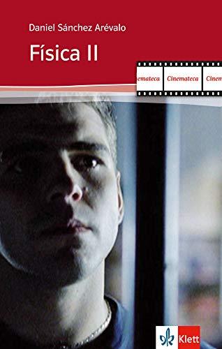 Física II: Guión con notas. Spanische Lektüre für das 4. Lernjahr (Cinemateca)