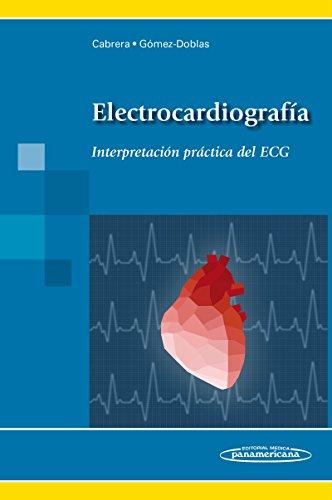 Electrocardiografia: Interpretación práctica del ECG