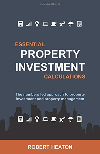 Real Estate Investing Books! - Essential Property Investment Calculations: The numbers led approach to property investment and property management