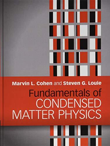 Fundamentals of Condensed Matter Ph…