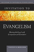 Invitation to Evangelism (Invitation to Theological Studies)