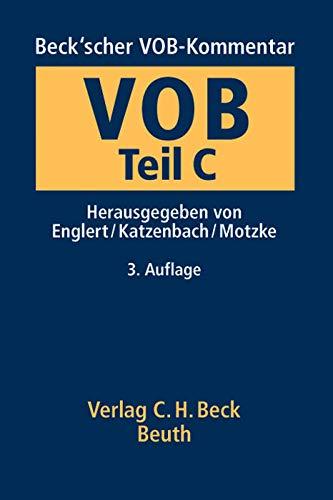 Beck'scher VOB-Kommentar Gesamtwerk Teile B - C: Beck'scher VOB-Kommentar Vergabe- und Vertragsordnung für Bauleistungen Teil C: Allgemeine Technische Vertragsbedingungen für Bauleistungen (ATV)