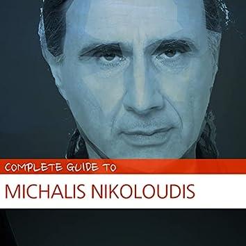 Complete Guide to Michalis Nikoloudis