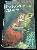The Secret in the Old Attic (Nancy Drew, Book 21)