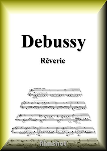 Debussy Reverie for Piano Solo (Japanese Edition)