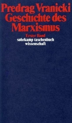 Geschichte des Marxismus (2 Bände) (Suhrkamp Taschenbücher Wissenschaft)