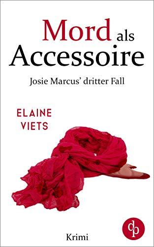 Mord als Accessoire (Josie Marcus-Reihe 3)
