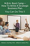 M.B.A. Boot Camp: How To Write A Strategic Plan You Can Do This!!