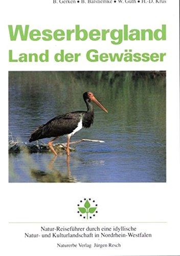 Weserbergland. Land der Gewässer